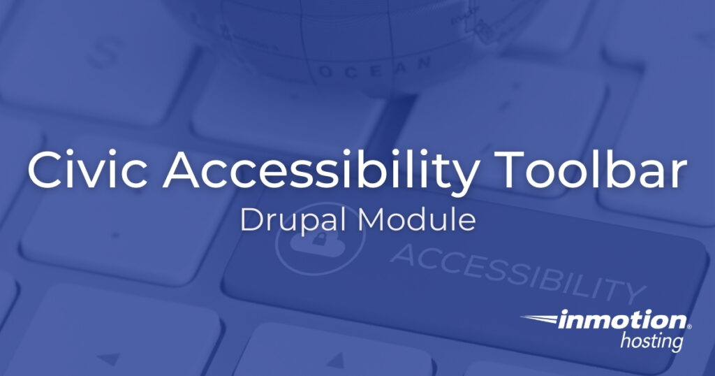 Civic Accessibility Toolbar Drupal Module