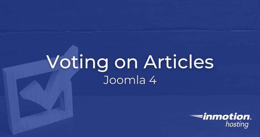 Voting on Articles - Joomla 4