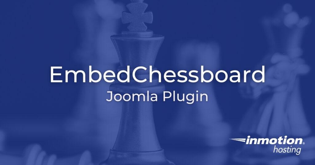EmbedChessboard Joomla plugin