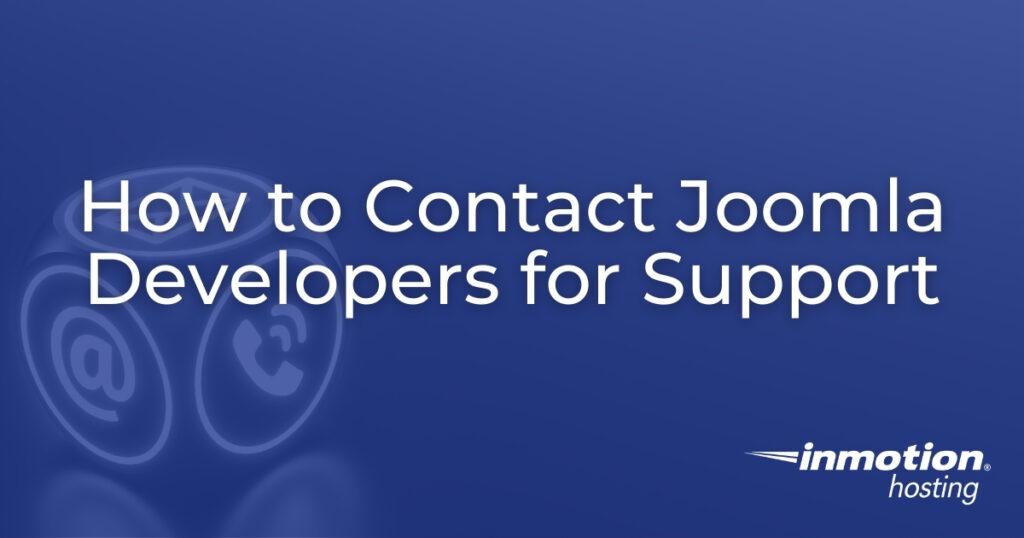 How to Contact Joomla Developers