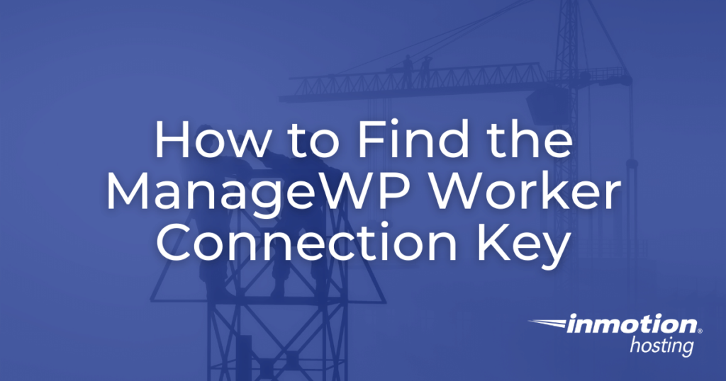 managewp worker connection key hero image