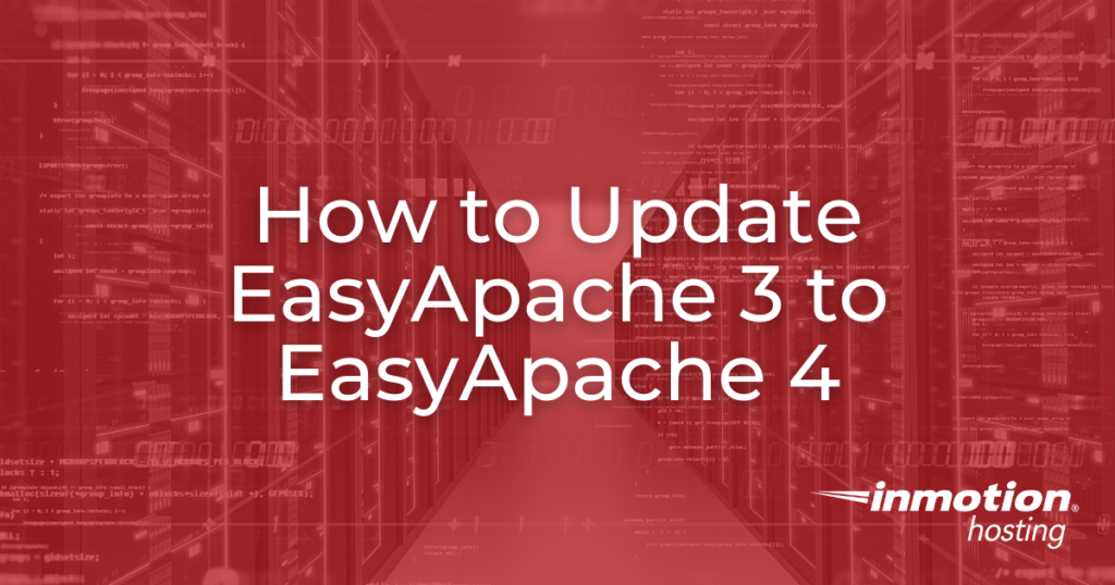 How to Update EasyApache 3 to EasyApache 4