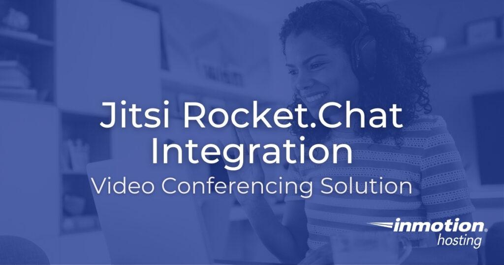 Jitsi Rocket.Chat Integration - Video Conferencing Solution
